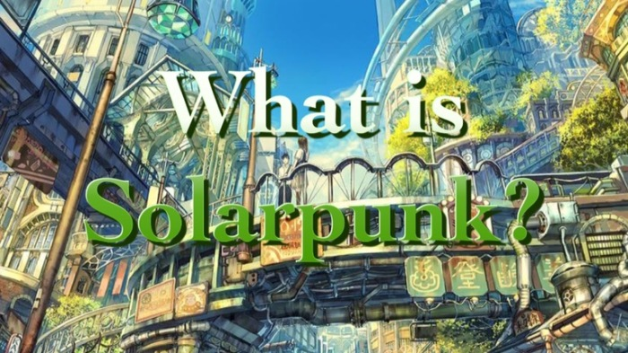 What is Solarpunk?
