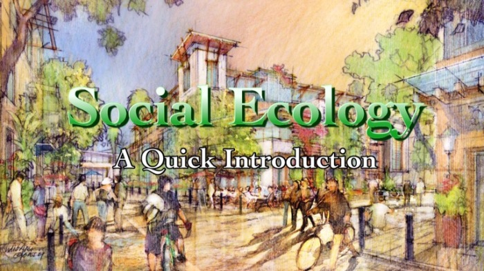 Social Ecology: A Quick Introduction